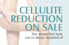Cellulite Reduction Special